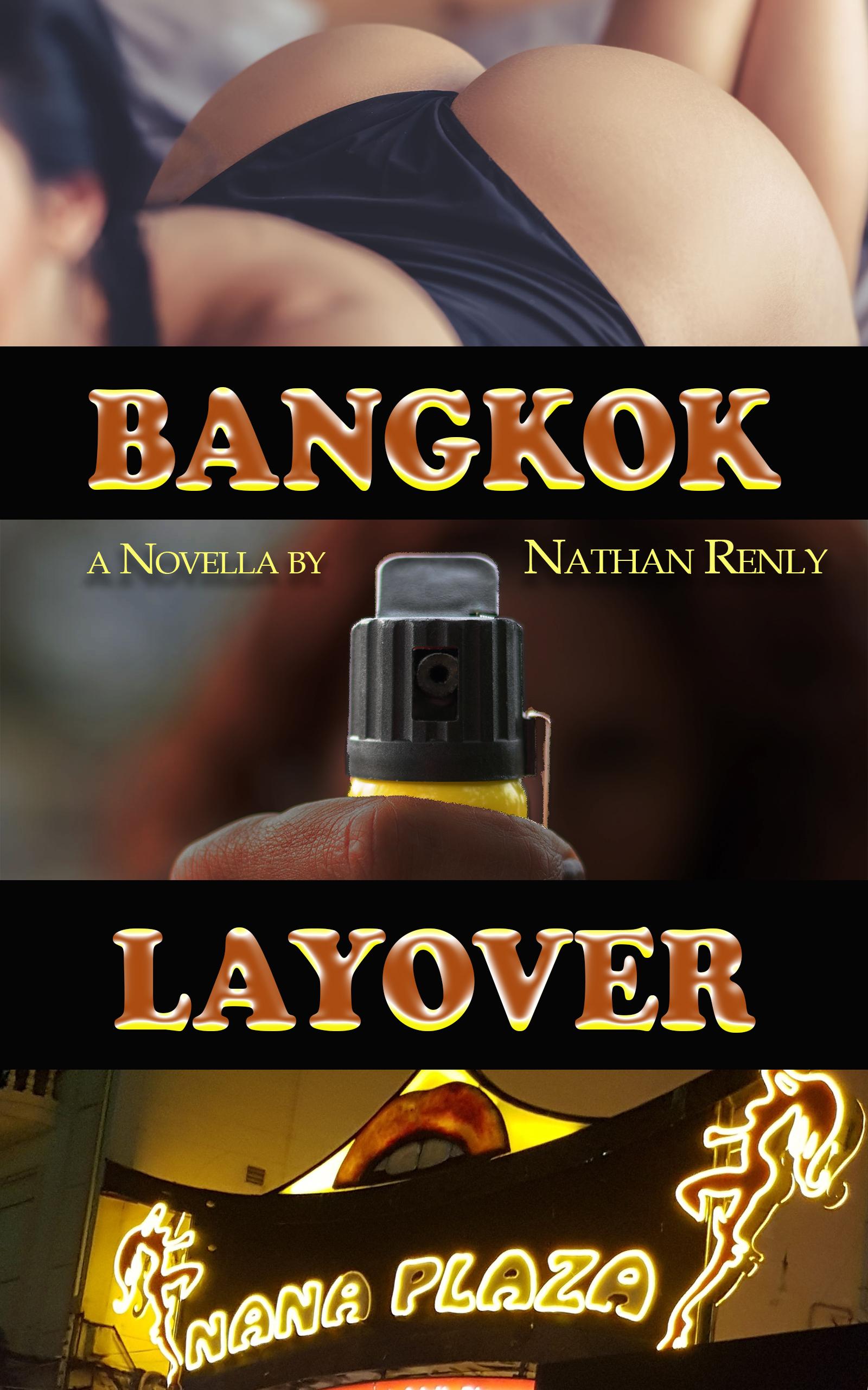 Nana Plaza: Bangkok Layover